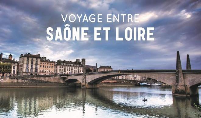 Voyage entre Saône et Loire : Un bel hommage à notre département !